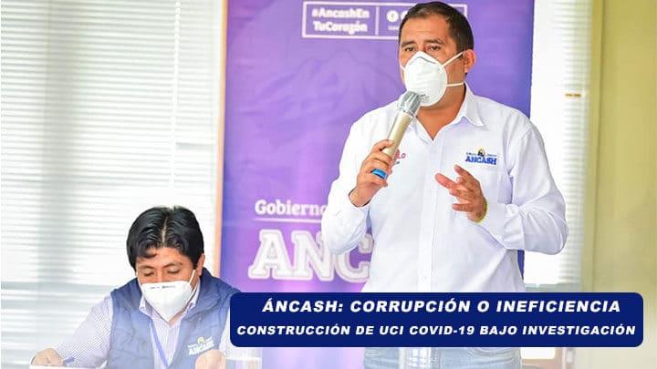 Áncash: Corrupción o ineficiencia